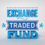 Exchange Traded Fund (ETF)